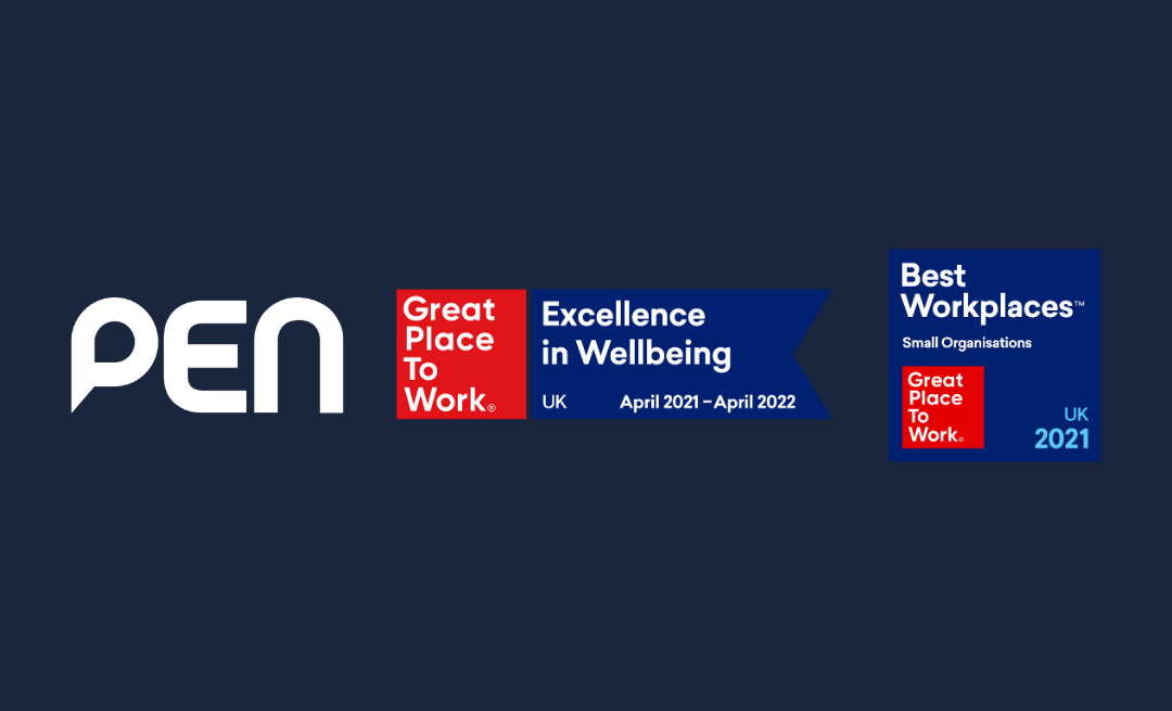 "PEN Recognised As A ""Great Place To Work"" And A ""Centre Of Excellence For Wellbeing"" For The Second Year In A Row"